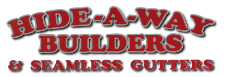 Hide-A-Way Builders and Seamless Gutters